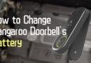 How to Change and Choose Kangaroo Doorbell's Battery